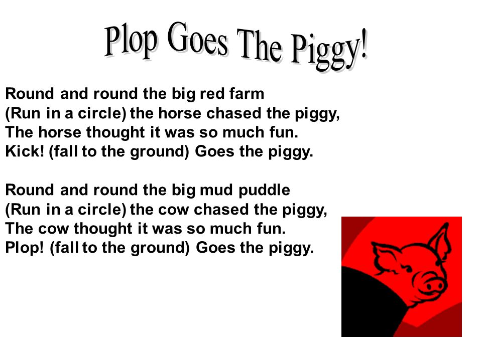 Plop Goes The Piggy!
