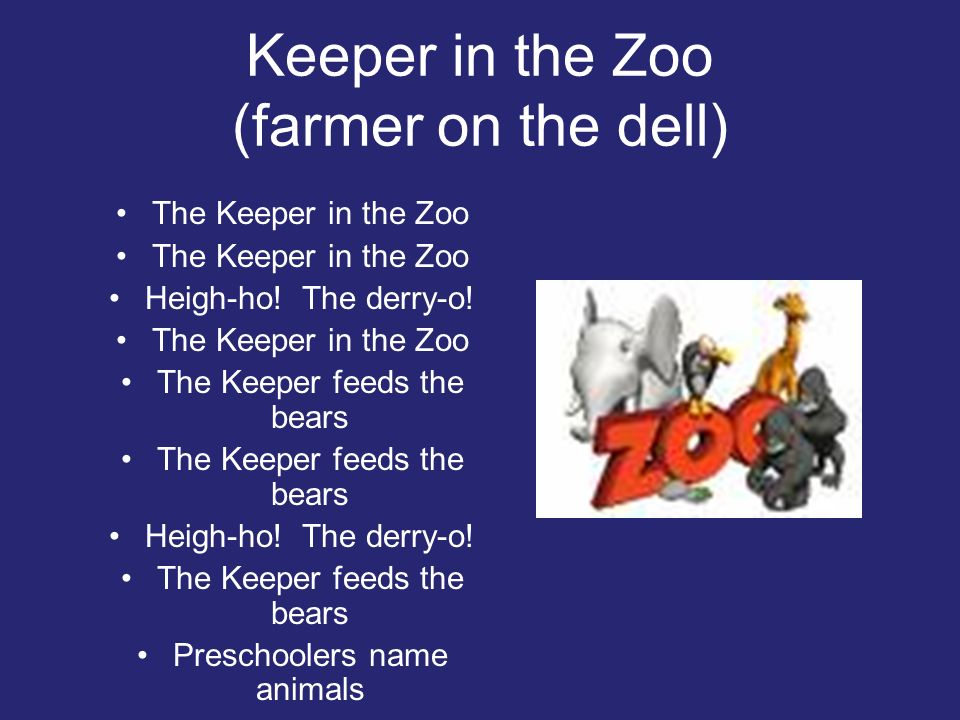 Keeper in the Zoo (farmer on the dell)