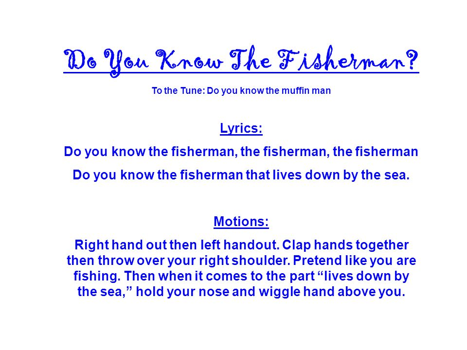 Do You Know The Fisherman