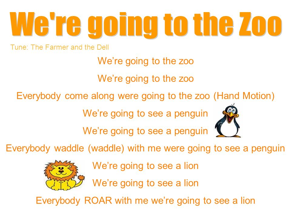 We re going to the Zoo We're going to the zoo