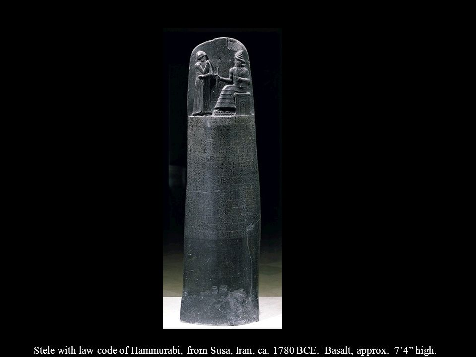 Stele with law code of Hammurabi, from Susa, Iran, ca. 1780 BCE