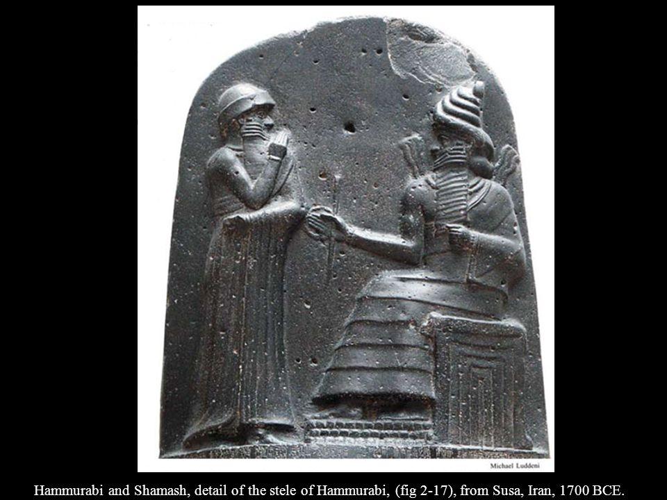 Hammurabi and Shamash, detail of the stele of Hammurabi, (fig 2-17), from Susa, Iran, 1700 BCE.