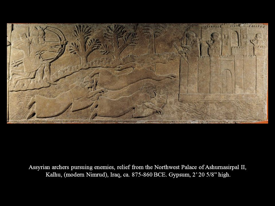 Assyrian archers pursuing enemies, relief from the Northwest Palace of Ashurnasirpal II,
