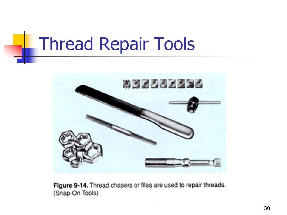 Thread Repair Tools
