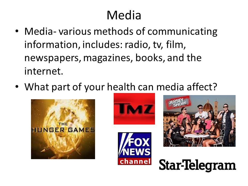 Media Media- various methods of communicating information, includes: radio, tv, film, newspapers, magazines, books, and the internet.