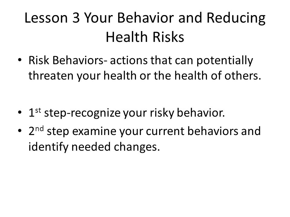 Lesson 3 Your Behavior and Reducing Health Risks