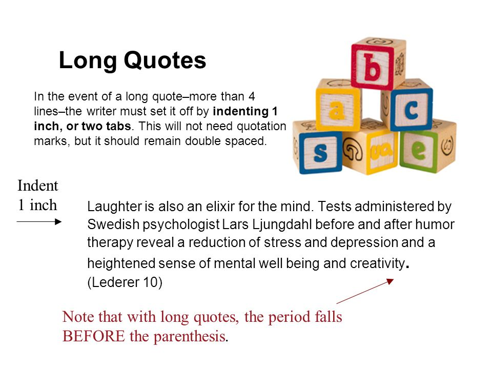 Long Quotes Indent 1 inch
