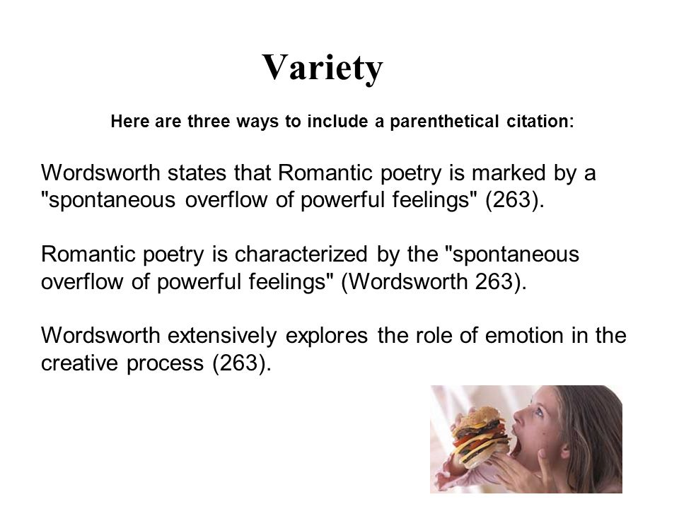 Here are three ways to include a parenthetical citation: