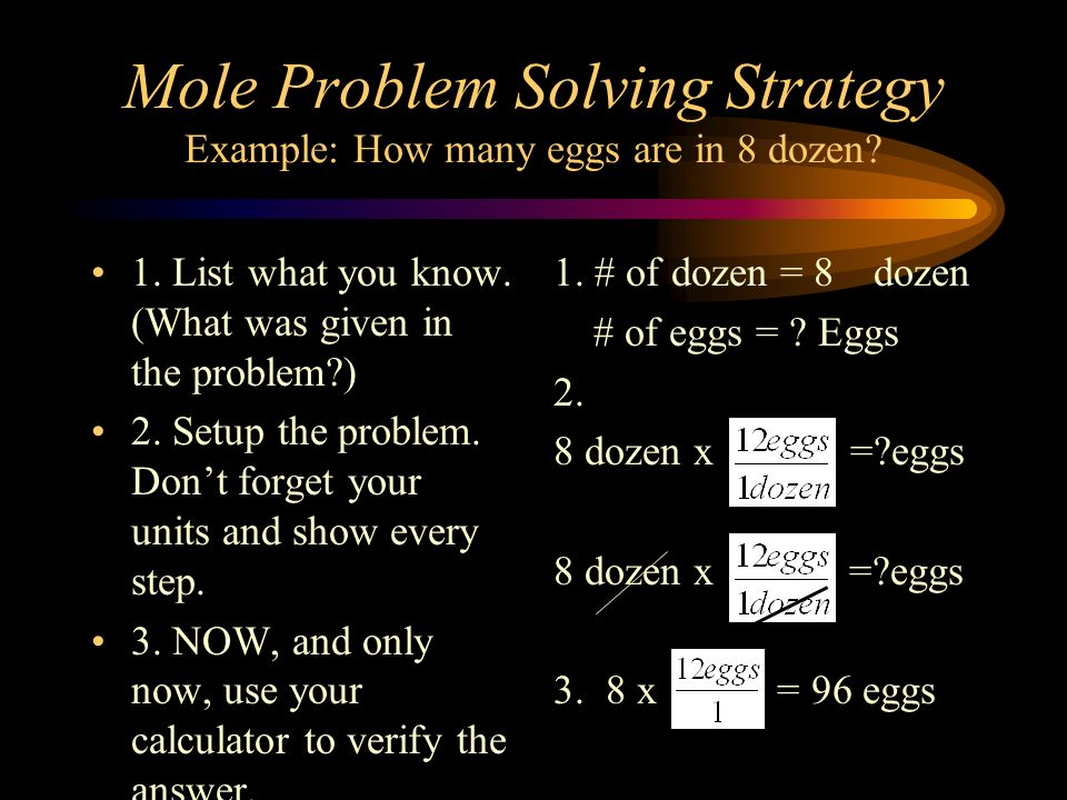 Mole Problem Solving Strategy Example: How many eggs are in 8 dozen