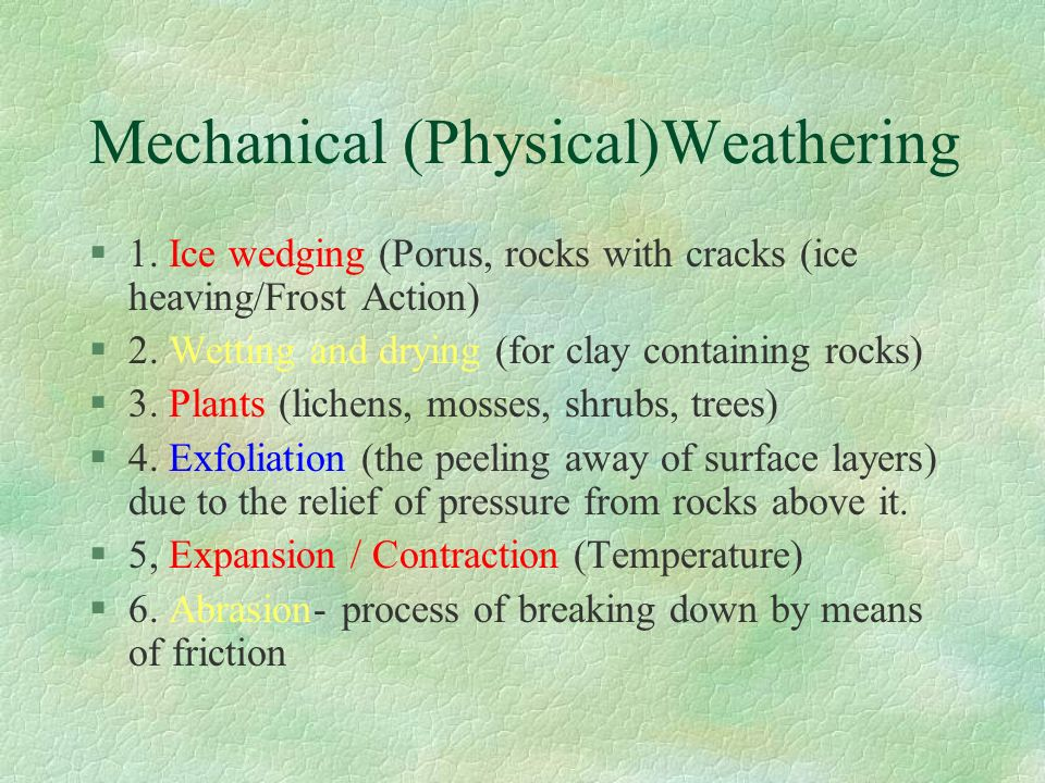 Mechanical (Physical)Weathering