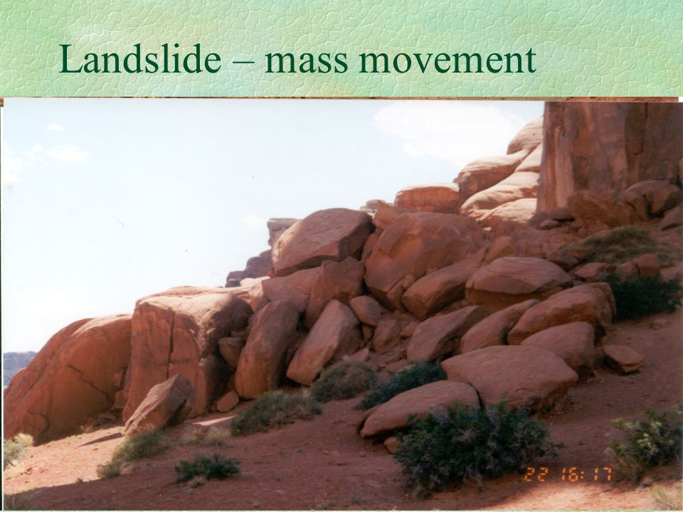 Landslide – mass movement