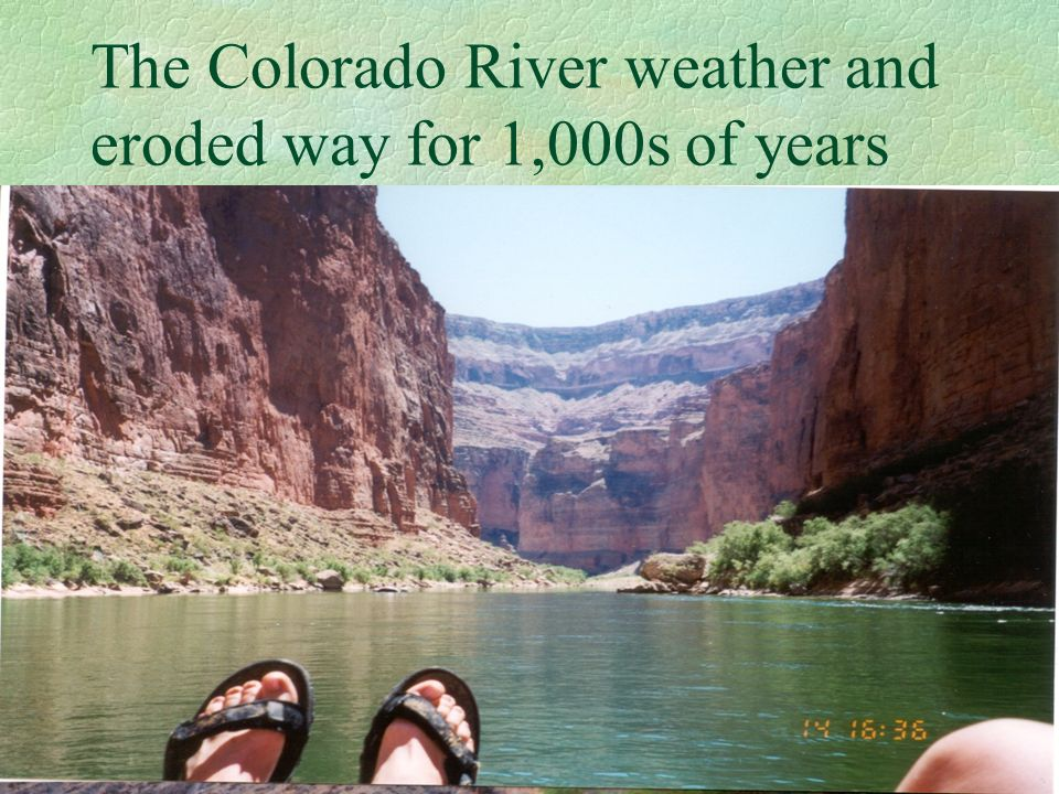 The Colorado River weather and eroded way for 1,000s of years