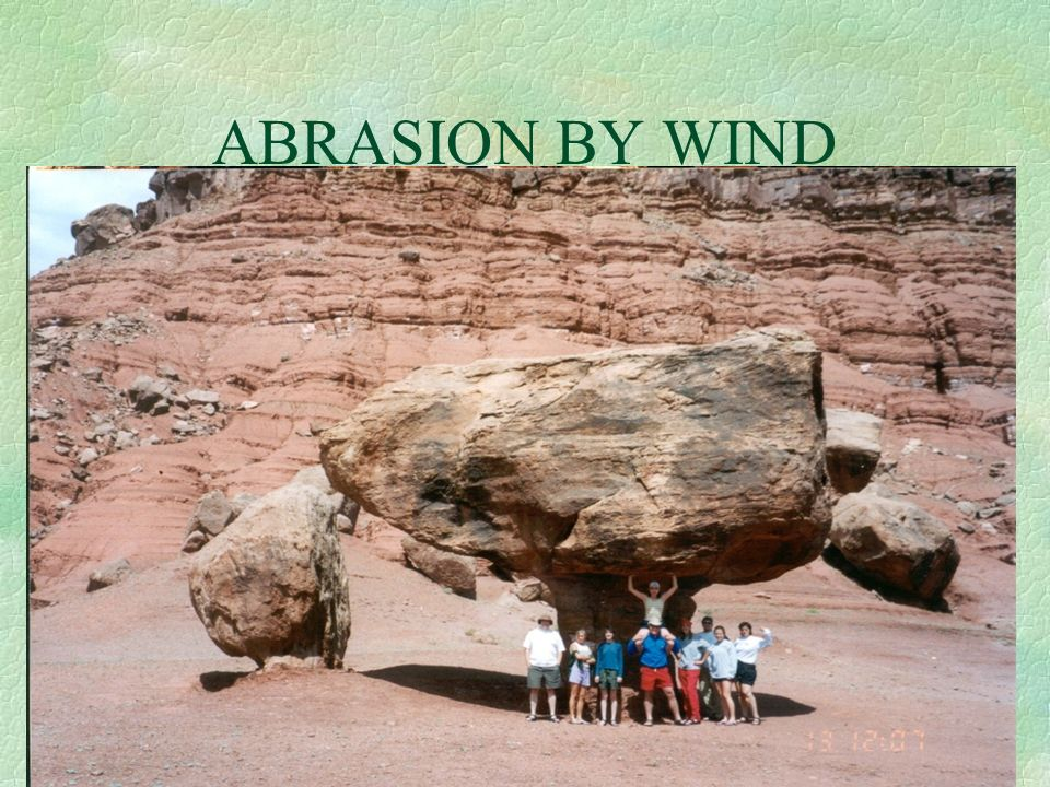 ABRASION BY WIND