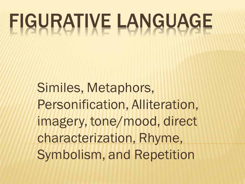 PPT - Metaphor, simile, personification, alliteration ...