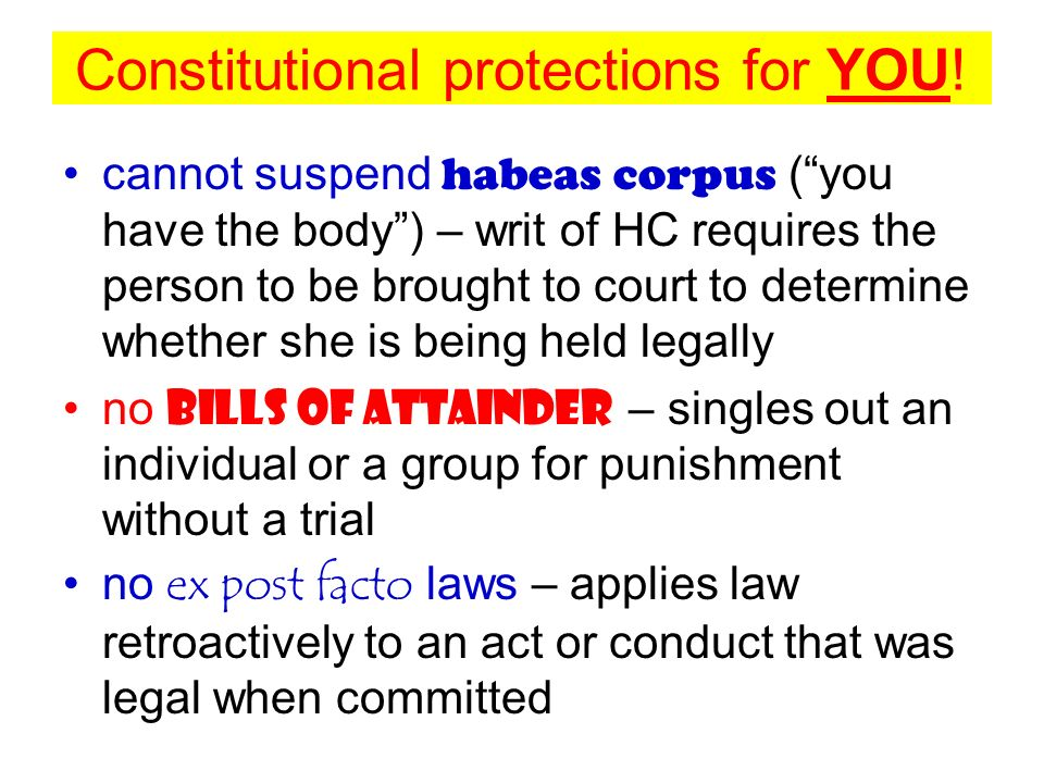 Constitutional protections for YOU!