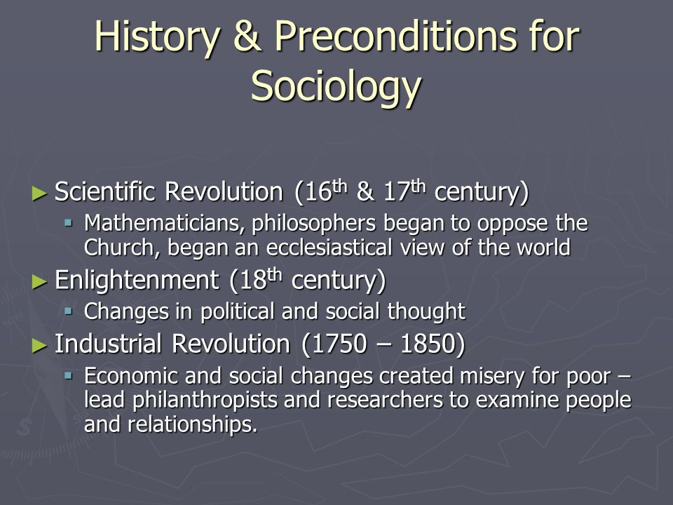 History & Preconditions for Sociology
