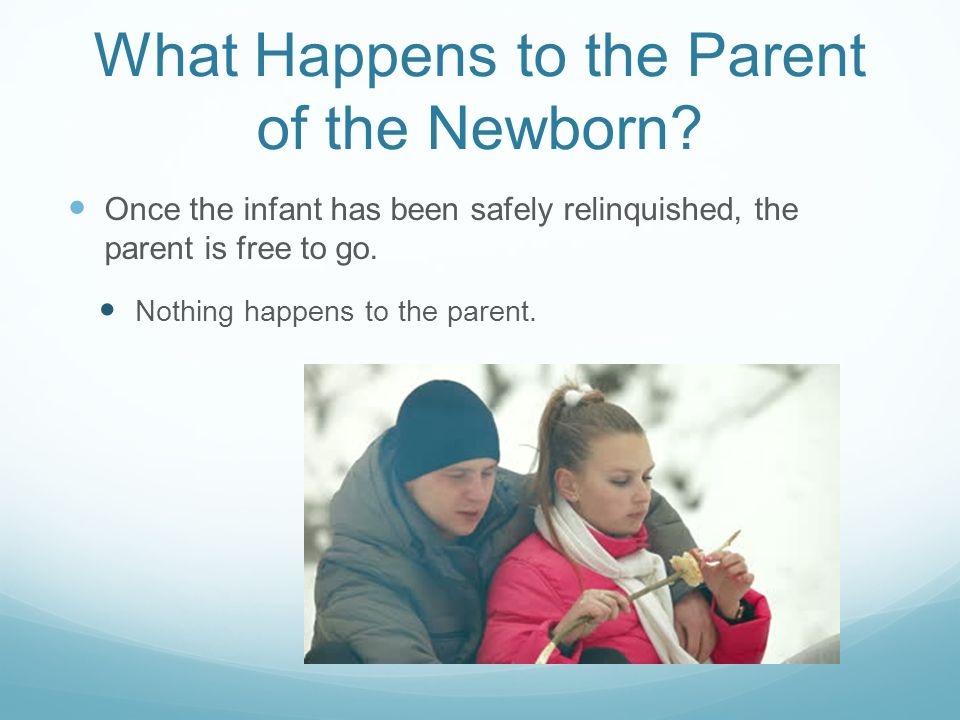 What Happens to the Parent of the Newborn