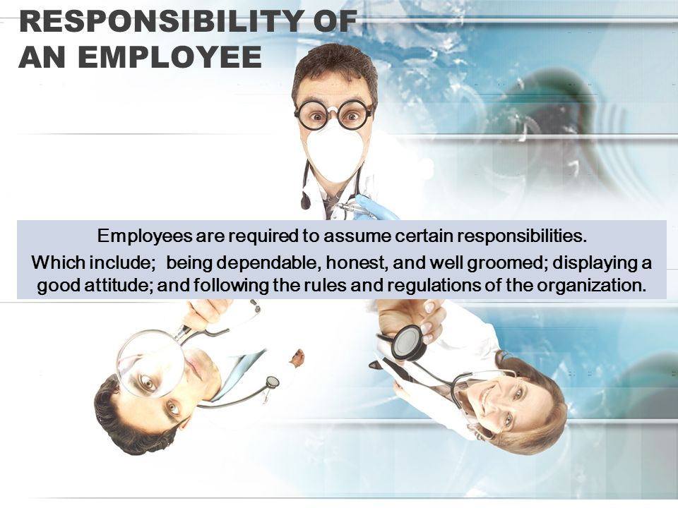 Responsibility of an Employee