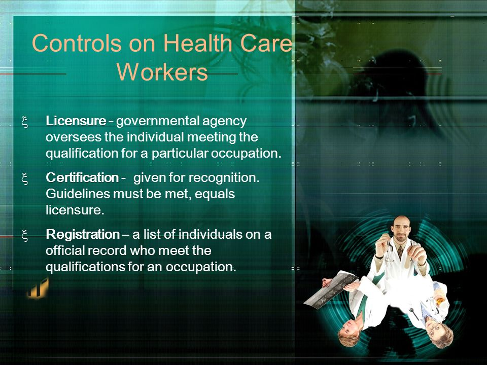 Controls on Health Care Workers