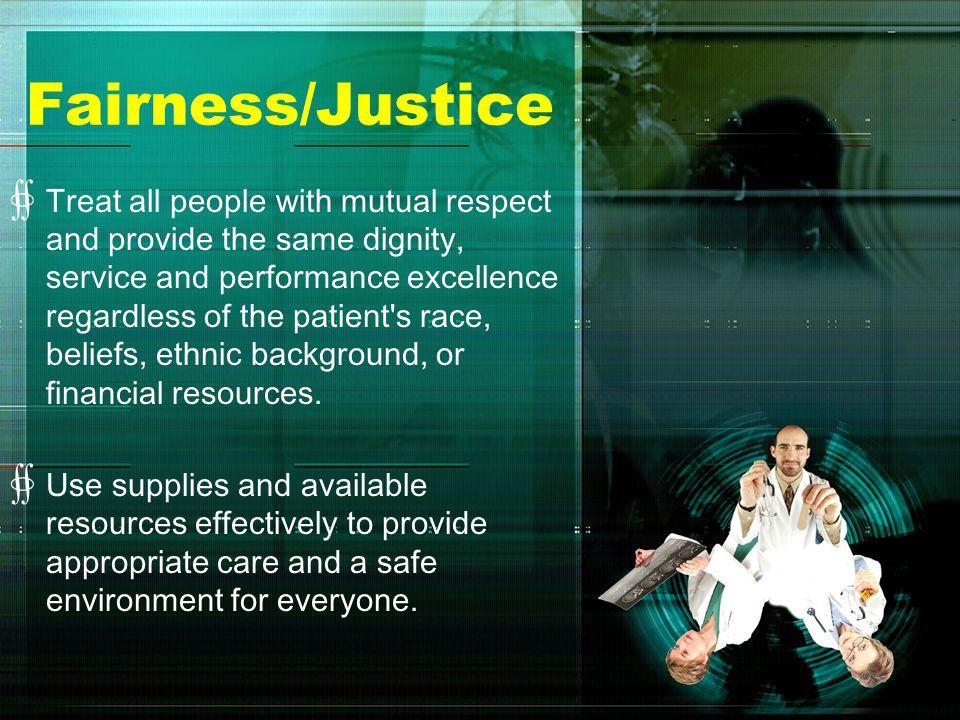Fairness/Justice