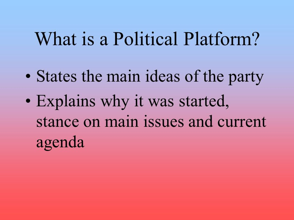 What is a Political Platform