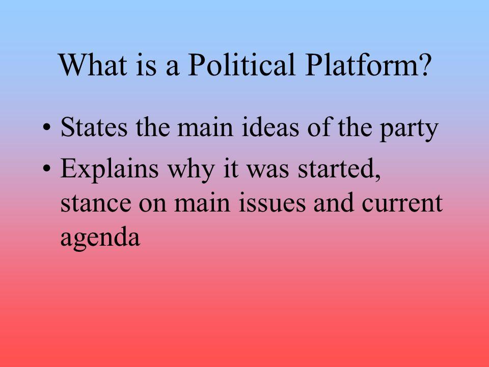 What is a Political Platform