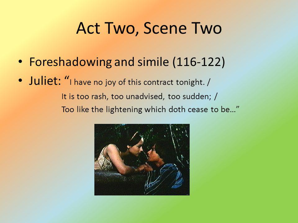 Act Two, Scene Two Foreshadowing and simile (116-122)