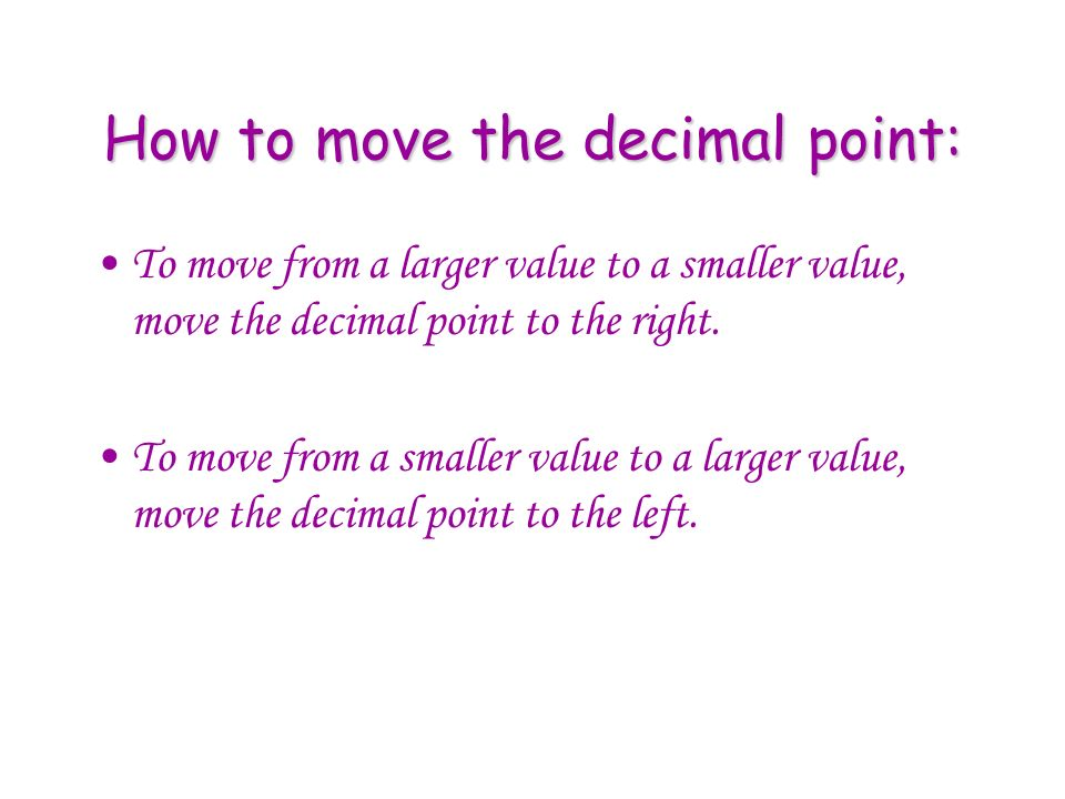 How to move the decimal point: