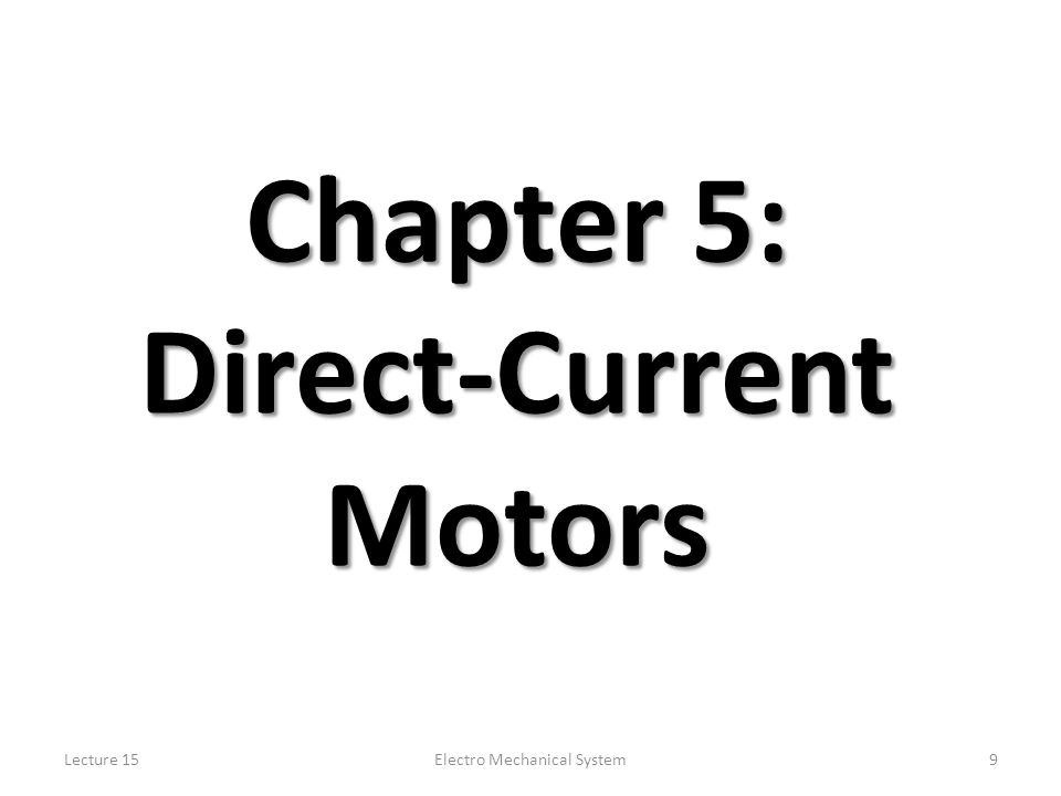 Chapter 5: Direct-Current Motors
