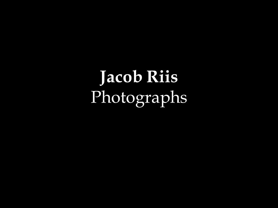 Jacob Riis Photographs