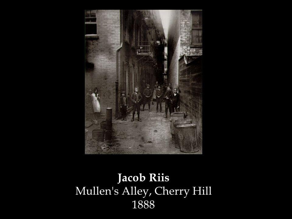 Jacob Riis Mullen s Alley, Cherry Hill 1888