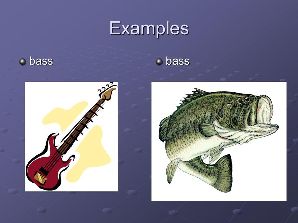Examples bass bass
