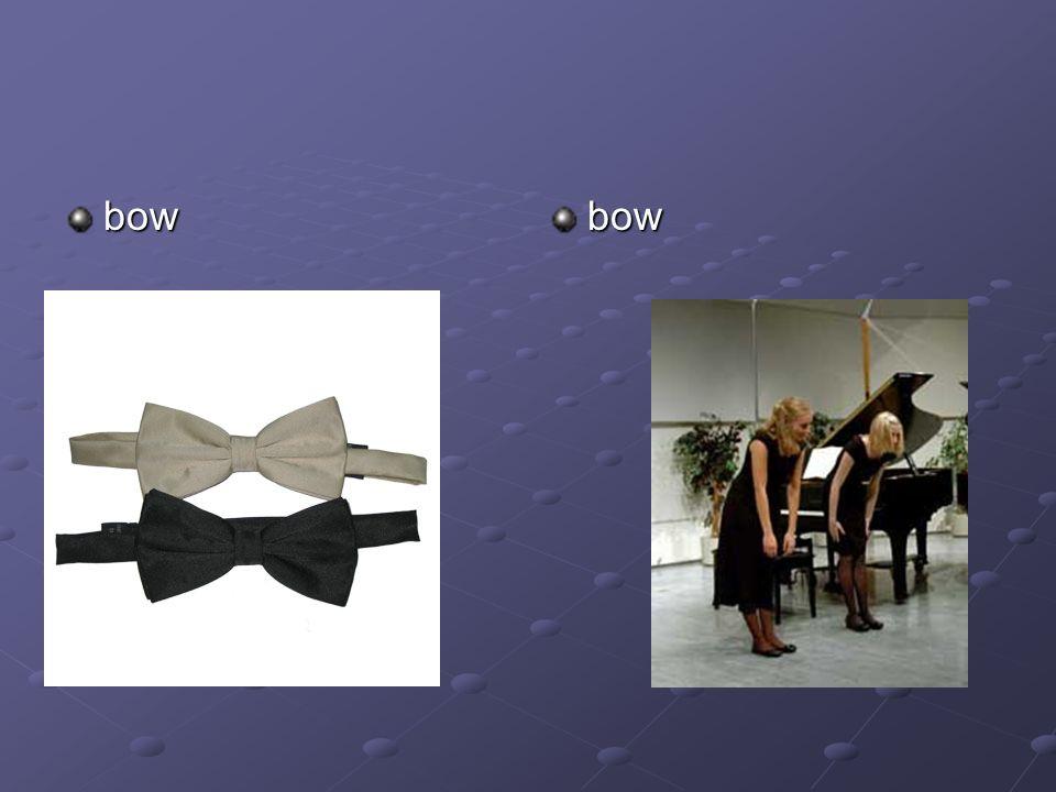 bow bow