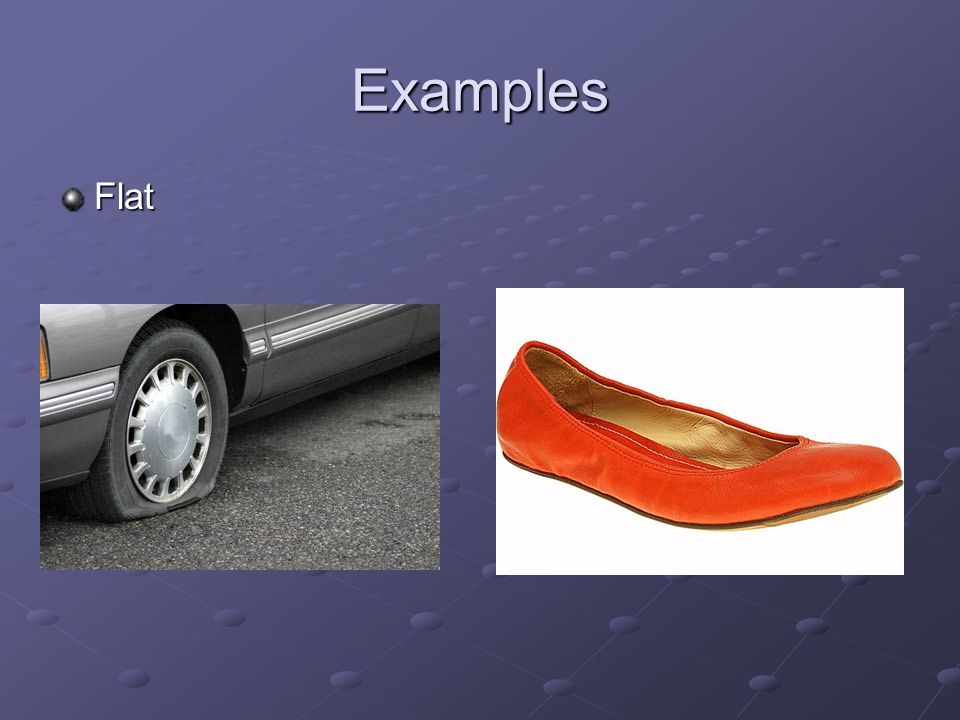 Examples Flat