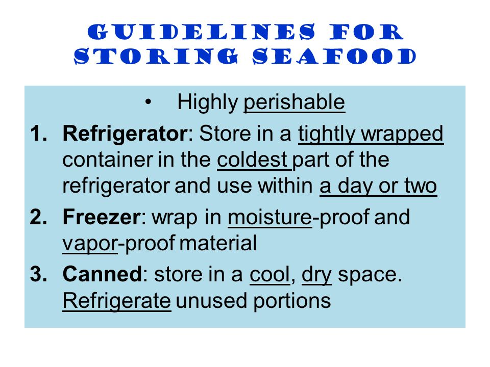Guidelines for storing seafood