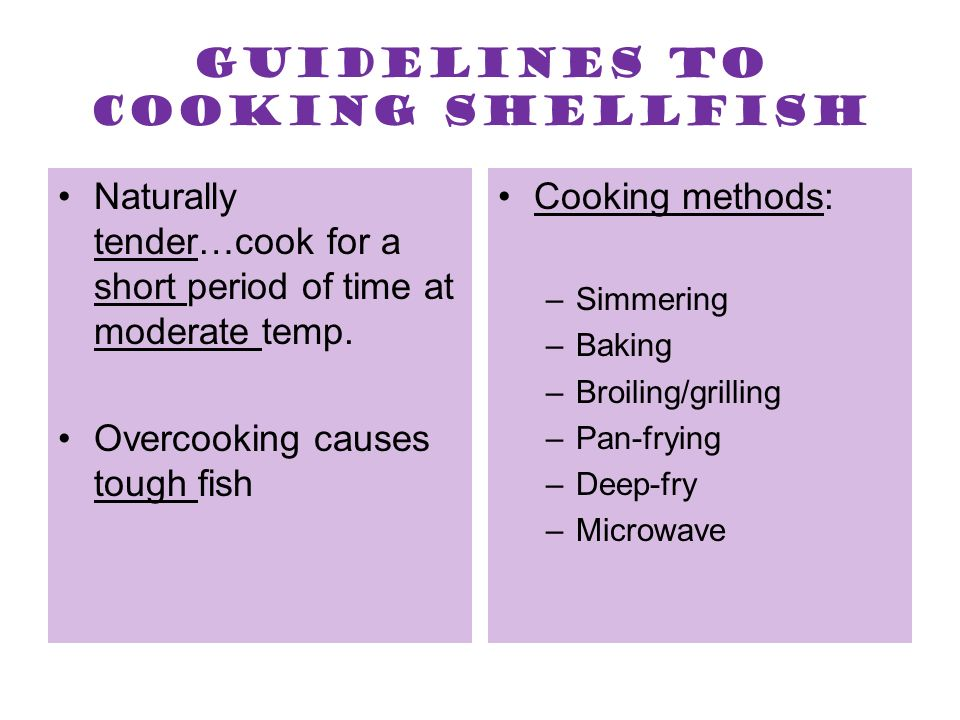 Guidelines to cooking shellfish