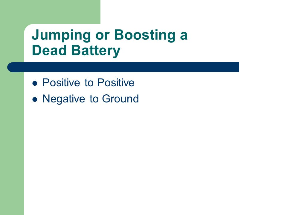 Jumping or Boosting a Dead Battery