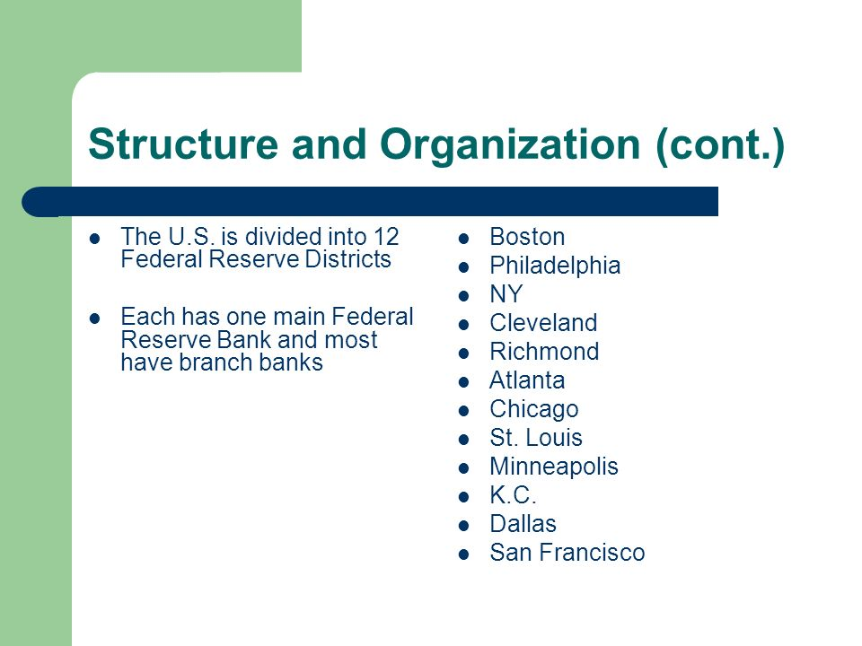 Structure and Organization (cont.)