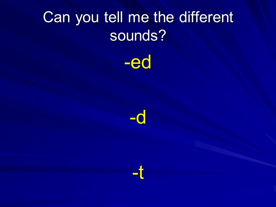 Can you tell me the different sounds