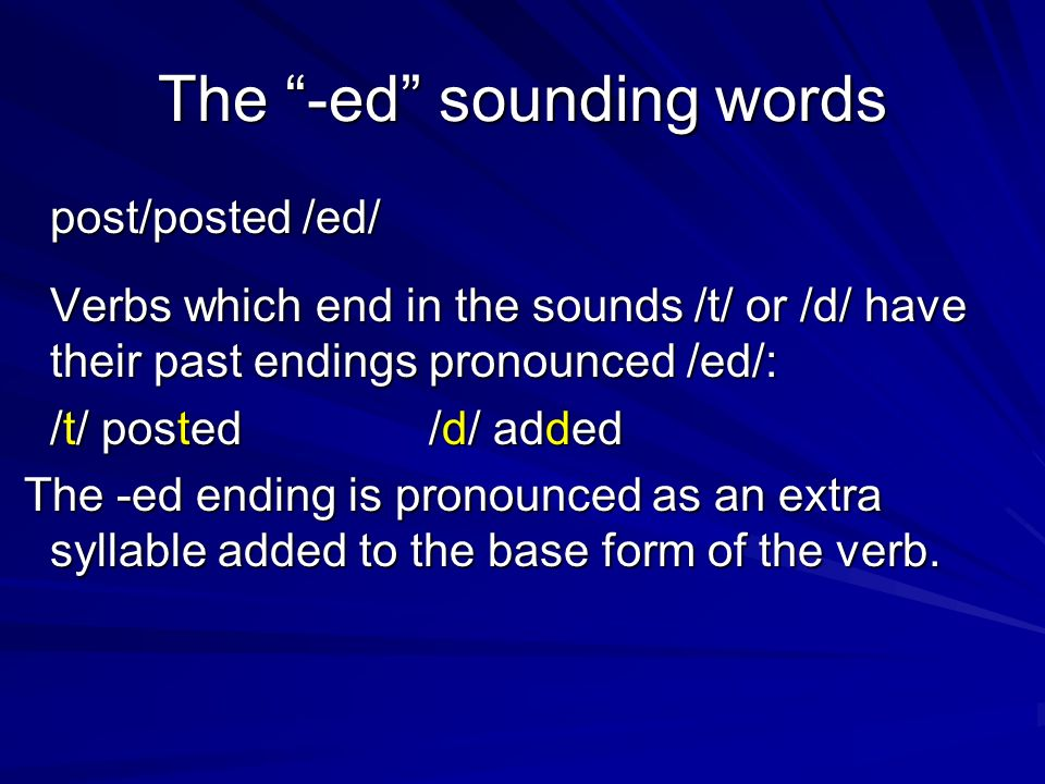 The -ed sounding words