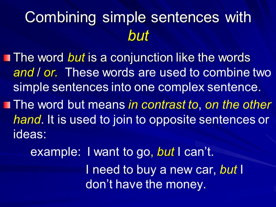 Combining simple sentences with but