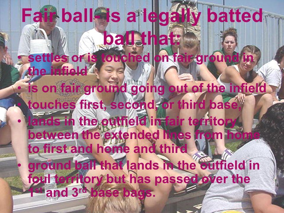 Fair ball- is a legally batted ball that: