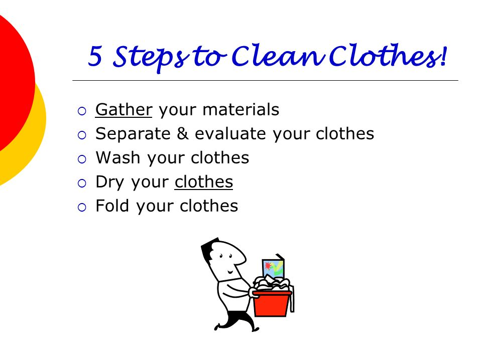 5 Steps to Clean Clothes! Gather your materials