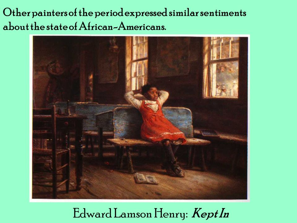 Edward Lamson Henry: Kept In