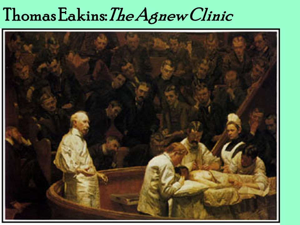 Thomas Eakins:The Agnew Clinic