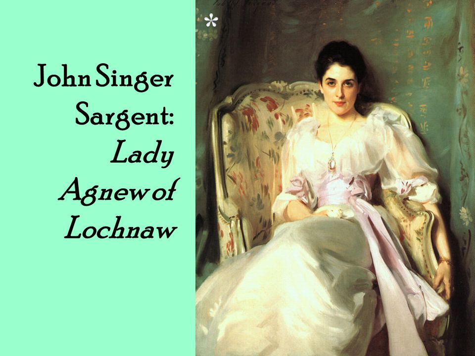 John Singer Sargent: Lady Agnew of Lochnaw