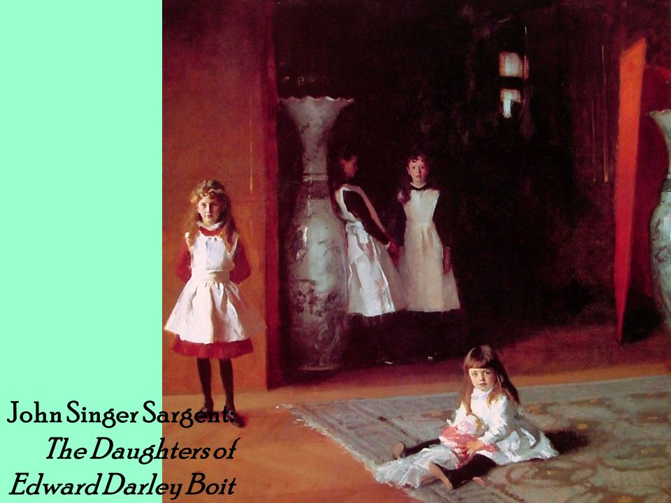 John Singer Sargent: The Daughters of Edward Darley Boit