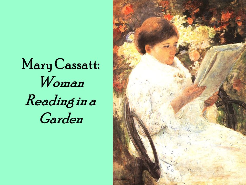 Mary Cassatt: Woman Reading in a Garden