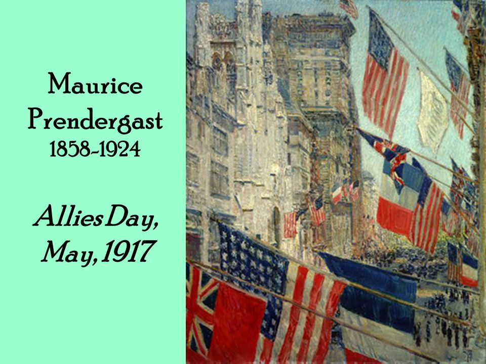 Maurice Prendergast 1858-1924 Allies Day, May, 1917