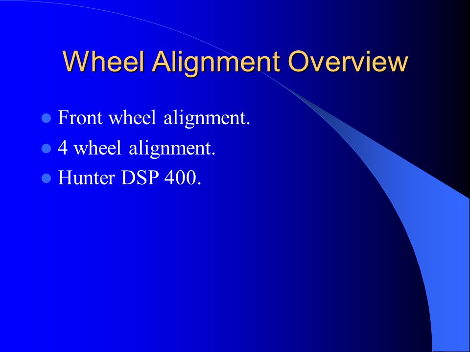 Wheel Alignment Overview